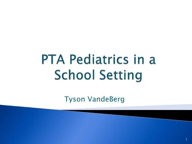 Pta Pediatrics In A School Setting