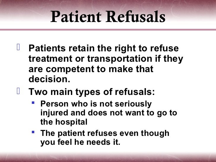right to refuse treatment Rogers v okin was a landmark case in has the right to make treatment decisions patients have the right to refuse treatment rogers v okin set forth a.