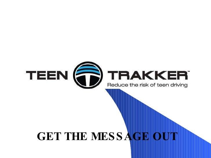 TEENTRAKKER Presentation