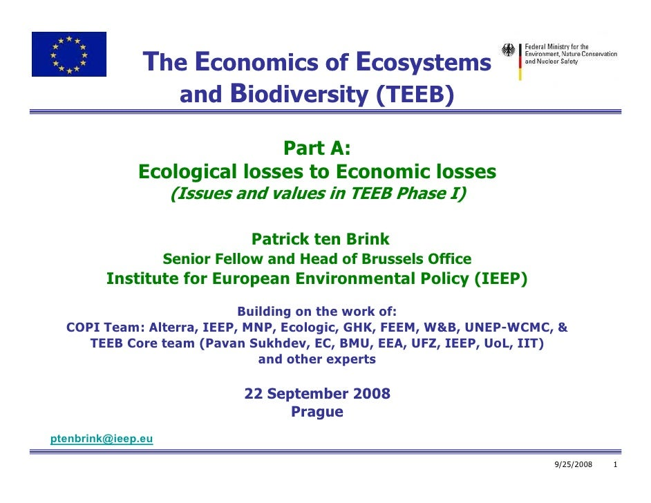 The Economics of Ecosystems                  and Biodiversity (TEEB)                               Part A:               E...