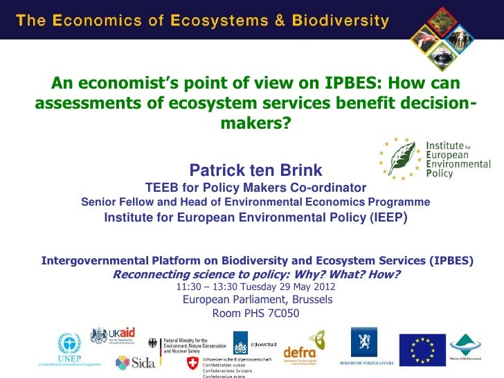 An economist's point of view on IPBES: How canassessments of ecosystem services benefit decision-                     make...