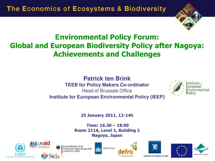 Environmental Policy Forum:Global and European Biodiversity Policy after Nagoya:            Achievements and Challenges   ...