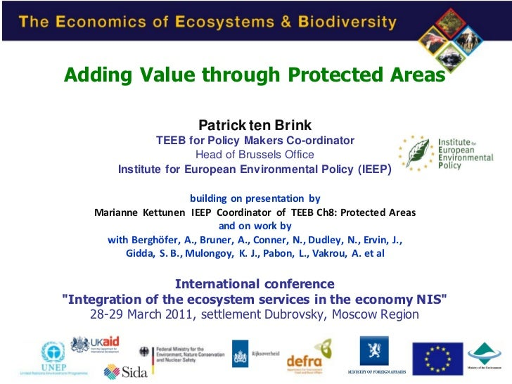 Adding Value through Protected Areas                          Patrick ten Brink                 TEEB for Policy Makers Co-...