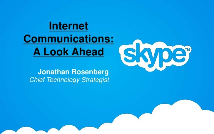 Internet Communications: A Look Ahead