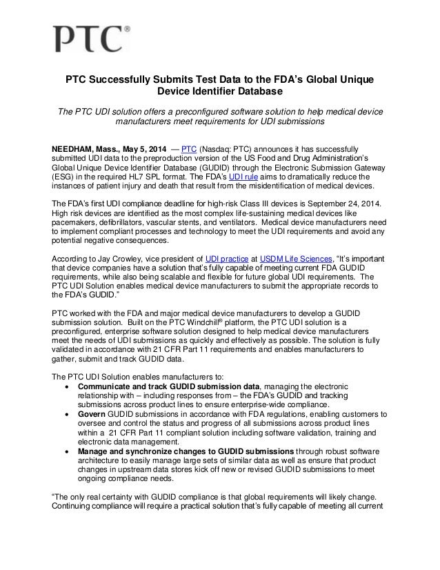 PTC Successfully Submits Test Data to the FDA's Global Unique Device Identifier Database The PTC UDI solution offers a pre...