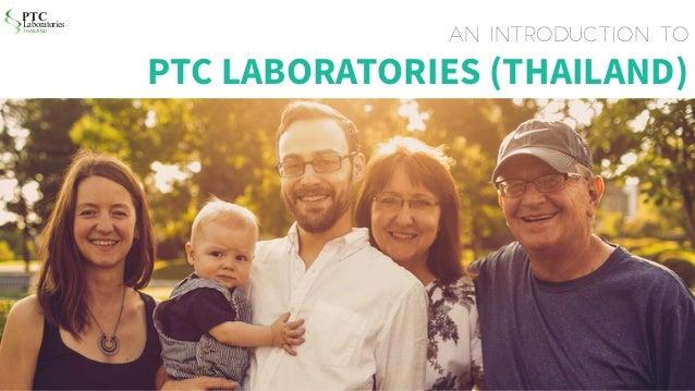 PTC Laboratories (Thailand) DNA Introduction Presentation (English)