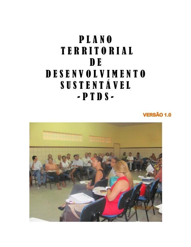 PLANO TERRITORIAL DE DESENVOLVIMENTO SUSTENTÁVEL -PTDSVERSÃO 1.0