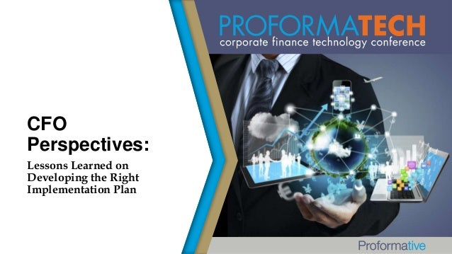 CFO Perspectives - Lessons Learned on Developing the Right Implementation Plan