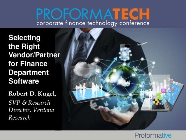 Selecting the Right Vendor/Partner for Finance Department Software and Building a Solid Business Case for It