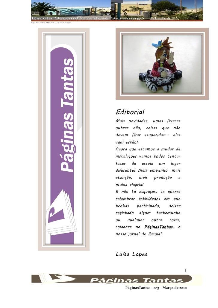 Nº3- Ano lectivo 2009/2010 – Janeiro/Fevereiro                                                 Editorial                  ...