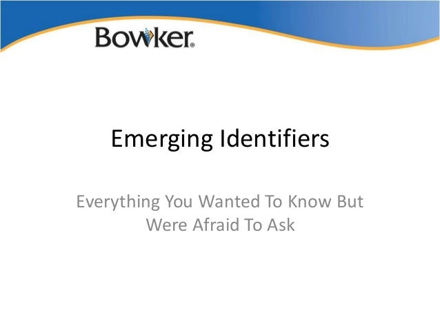 Publishing Technology Executive Exchange Dec 2012 L. Dawson Emerging Identifiers