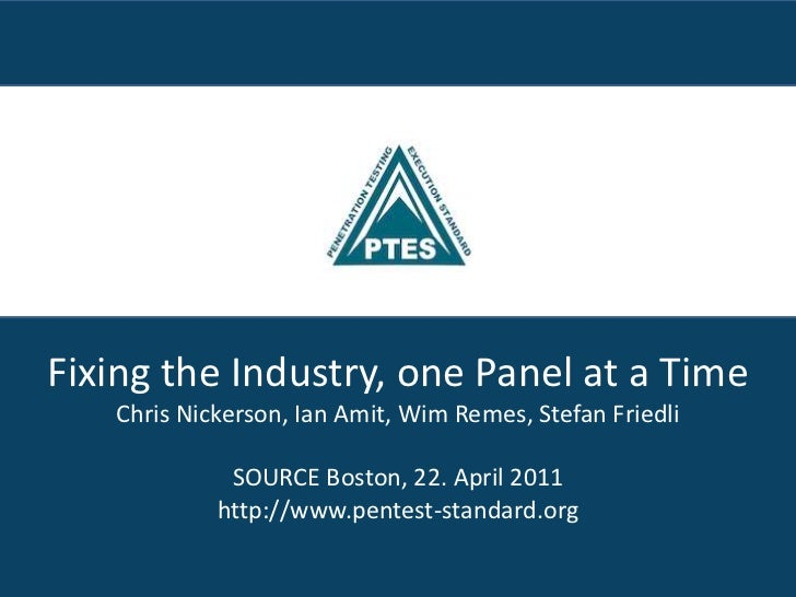 Fixing the Industry, one Panel at a Time<br />Chris Nickerson, Ian Amit, Wim Remes, Stefan Friedli<br />SOURCE Boston, 22....