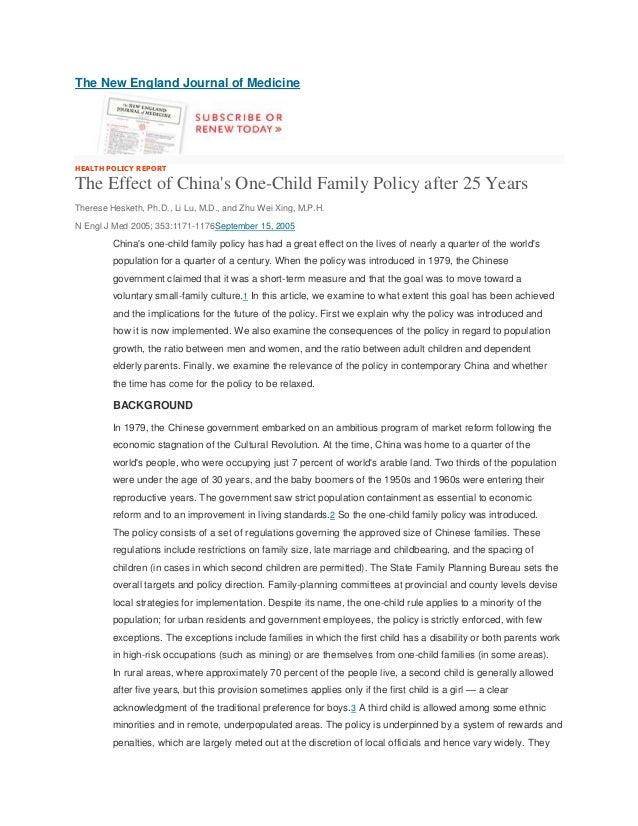 The New England Journal of MedicineHEALTH POLICY REPORTThe Effect of Chinas One-Child Family Policy after 25 YearsTherese ...