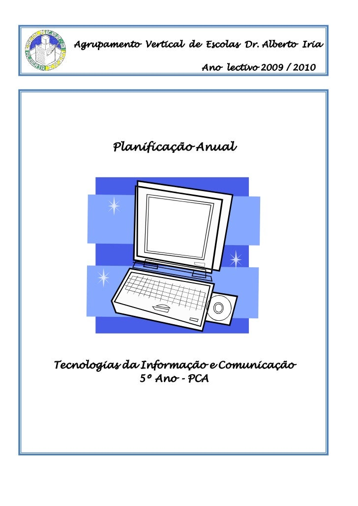Agrupamento Vertical de Escolas Dr. Alberto Iria                           Ano lectivo 2009 / 2010          Planificação A...