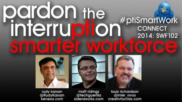 Pardon the Interruption: Smarter Workforce Topics