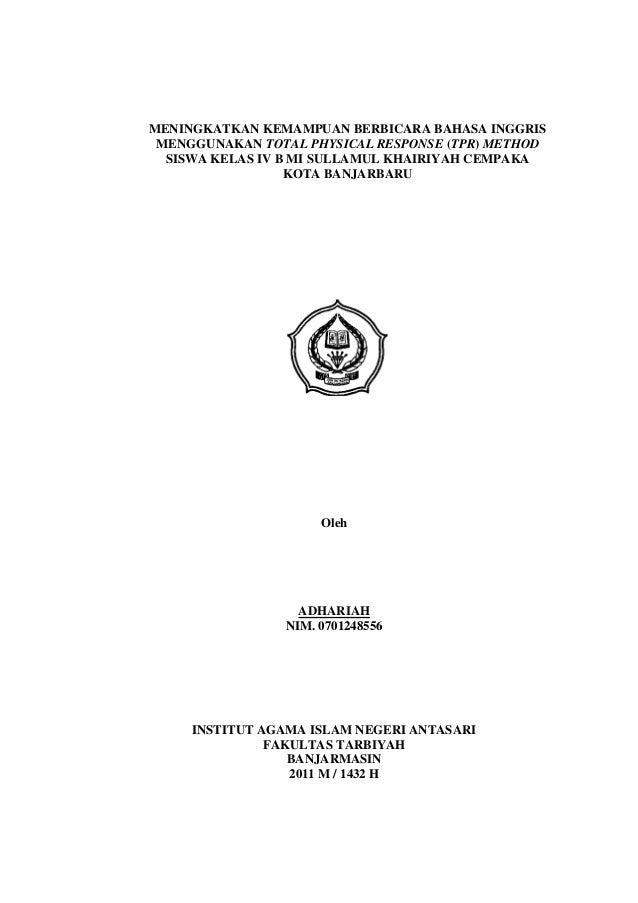 MENINGKATKAN KEMAMPUAN BERBICARA BAHASA INGGRIS MENGGUNAKAN TOTAL PHYSICAL RESPONSE (TPR) METHOD  SISWA KELAS IV B MI SULL...