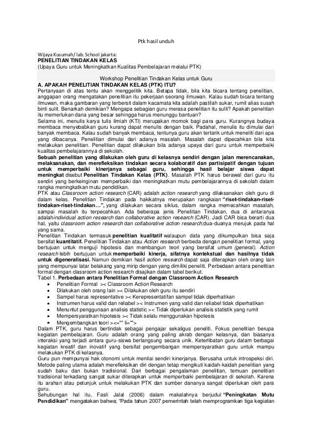 Ptk hasil unduhWijaya Kusumah/ lab. School jakarta:PENELITIAN TINDAKAN KELAS(Upaya Guru untuk Meningkatkan Kualitas Pembel...