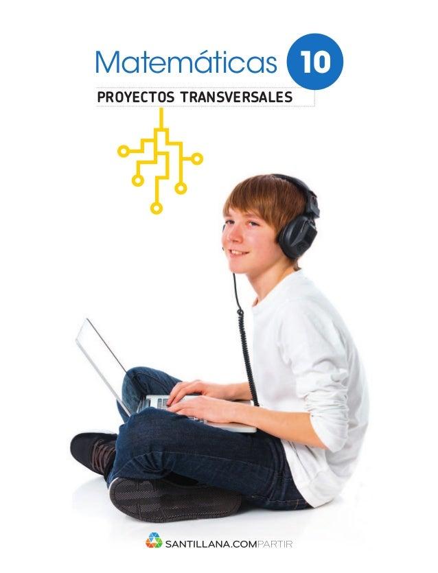proyectos transversales Matemáticas 10 Un programa que promueve el desarrollo de las competencias básicas para el ciudadan...