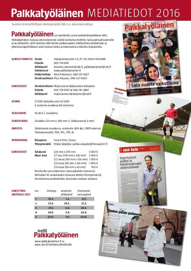 Palkkatyöläisen mediakortti 2014