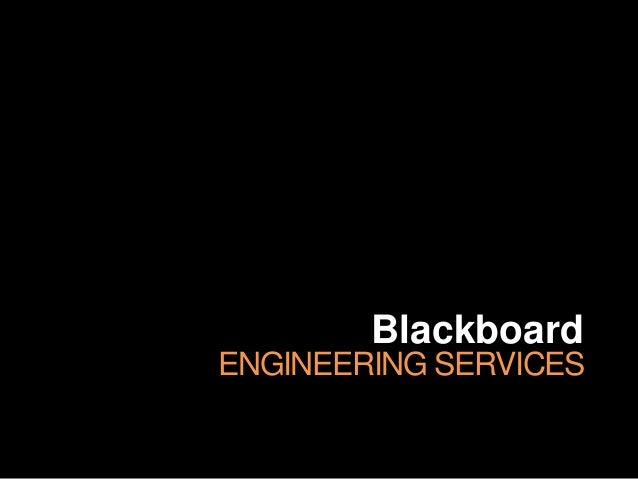Blackboard ENGINEERING SERVICES