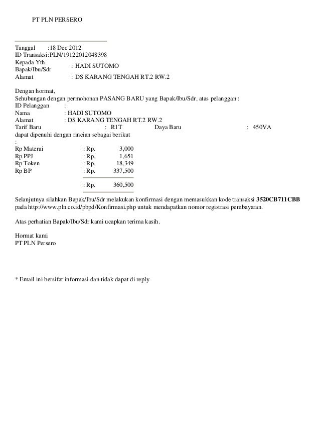 PT PLN PERSEROTanggal      :18 Dec 2012ID Transaksi :PLN/19122012048398Kepada Yth.                      : HADI SUTOMOBapak...