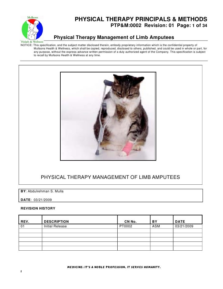 PHYSICAL THERAPY PRINCIPALS & METHODS PTP&M:0002 Revision: 01 Page: 1 of 34 Physical Therapy Management of Limb Amputees N...