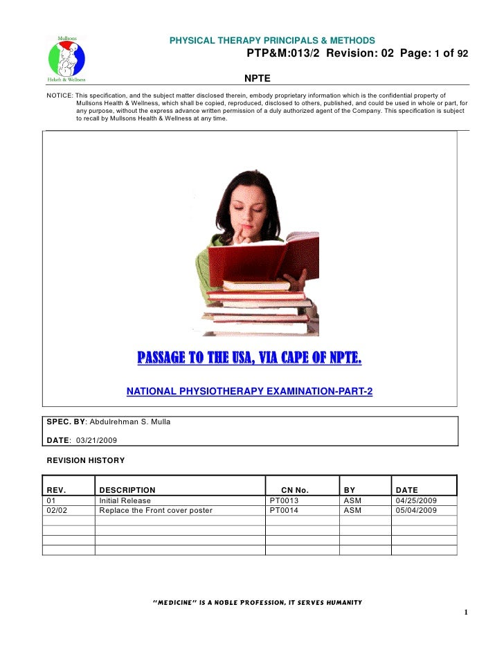 PHYSICAL THERAPY PRINCIPALS & METHODS PTP&M:013/2 Revision: 02 Page: 1 of 92 NPTE NOTICE: This specification, and the subj...