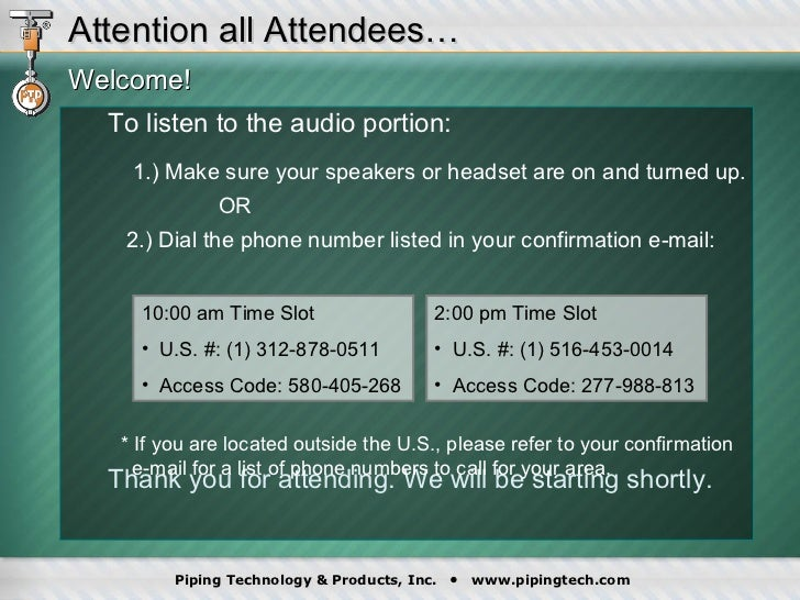 <ul><li>Welcome! </li></ul><ul><ul><li>To listen to the audio portion: 1.) Make sure your speakers or headset are on and t...