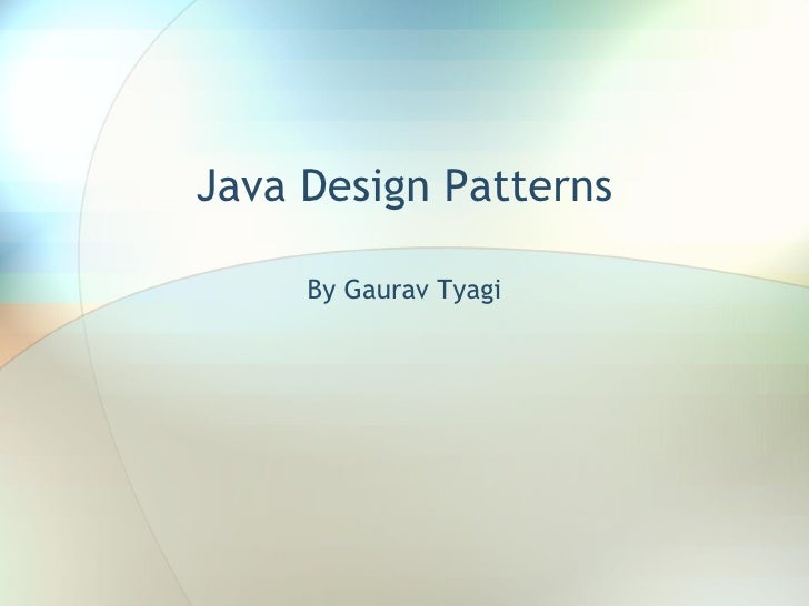 Java Design Patterns By Gaurav Tyagi