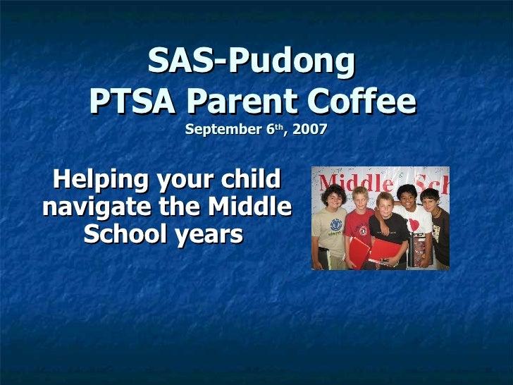 Ptsa Parent Coffee Sept 2007