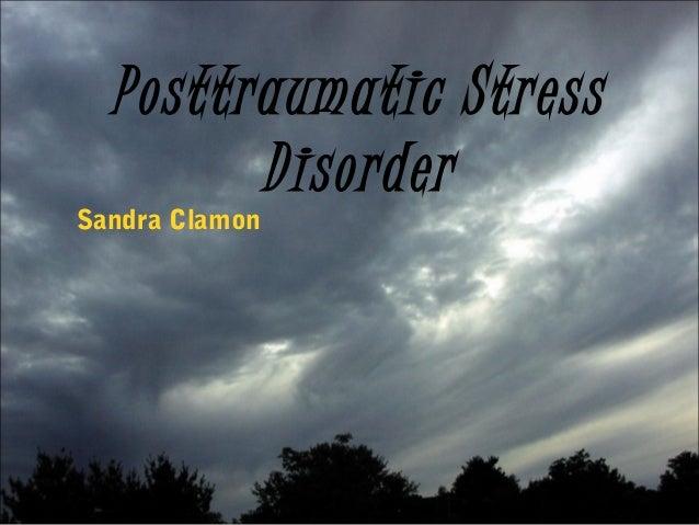 Posttraumatic StressDisorderSandra Clamon