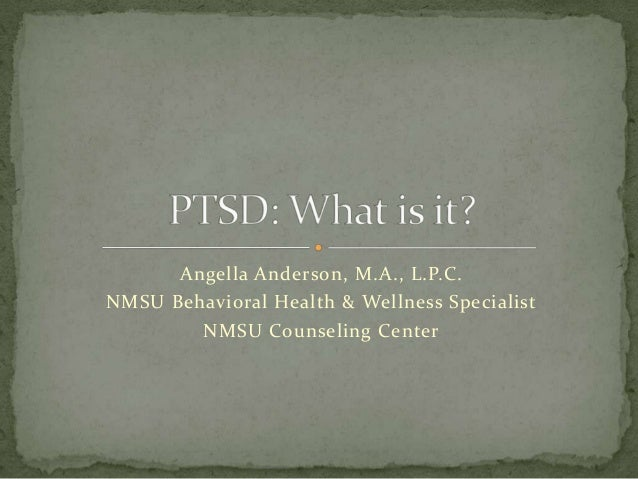 Angella Anderson, M.A., L.P.C. NMSU Behavioral Health & Wellness Specialist NMSU Counseling Center