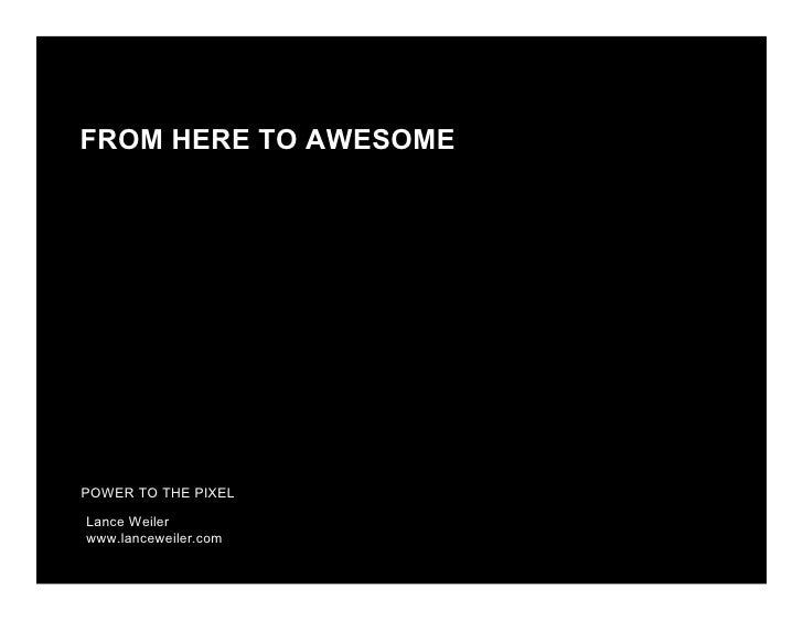 From Here to Awesome