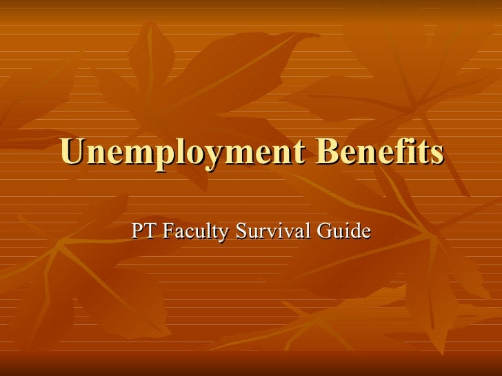 Unemployment Benefits PT Faculty Survival Guide