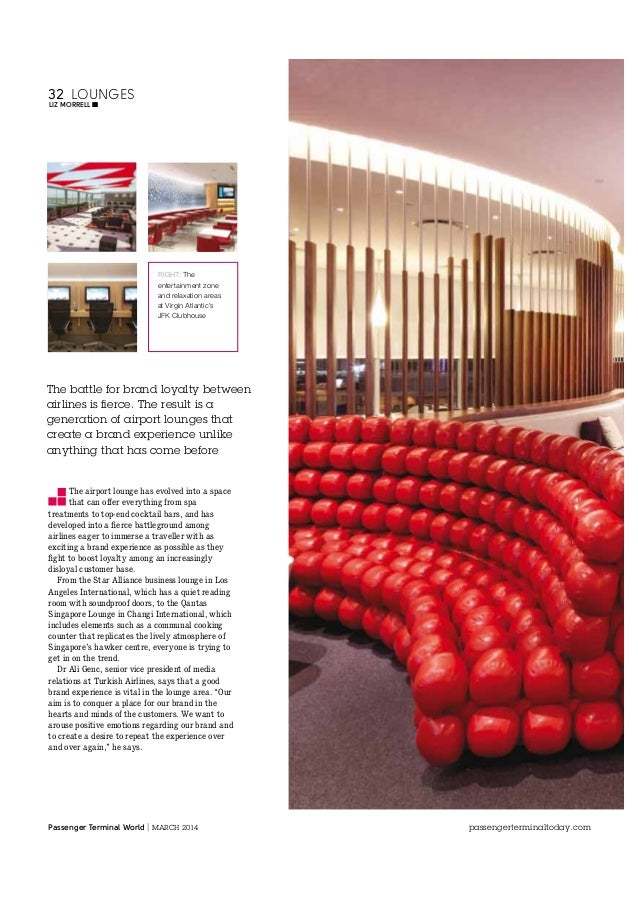 32 LOUNGES LIZ MORRELL  RIGHT: The entertainment zone and relaxation areas at Virgin Atlantic's JFK Clubhouse  The battle ...