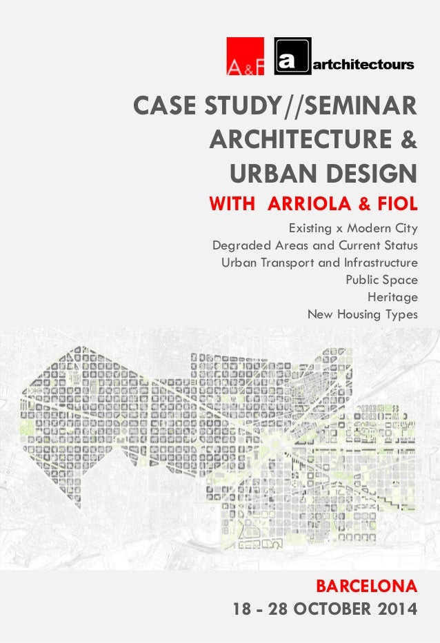 CASE STUDY//SEMINAR ARCHITECTURE & URBAN DESIGN WITH