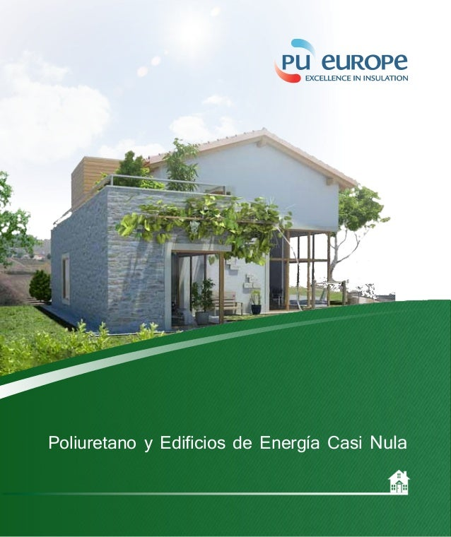 Poliuretano y Edificios de Energía Casi Nula