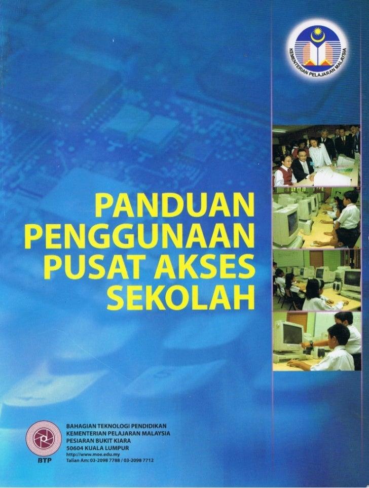 Panduan Penggunaan Pusat Akses Sekolah