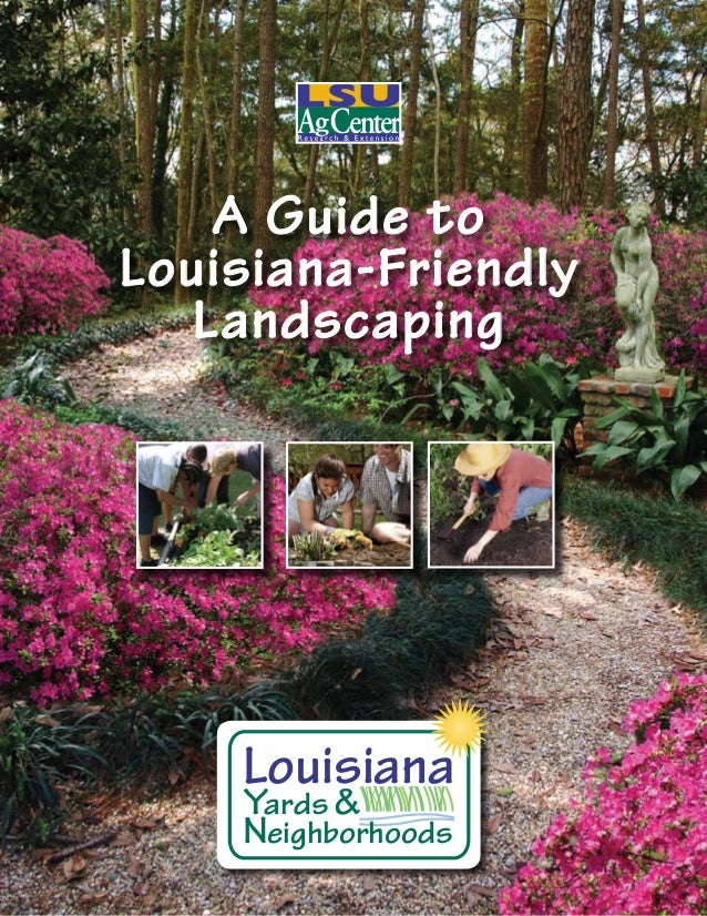 A Guide toLouisiana-Friendly   Landscaping    Louisiana    Yards &    Neighborhoods