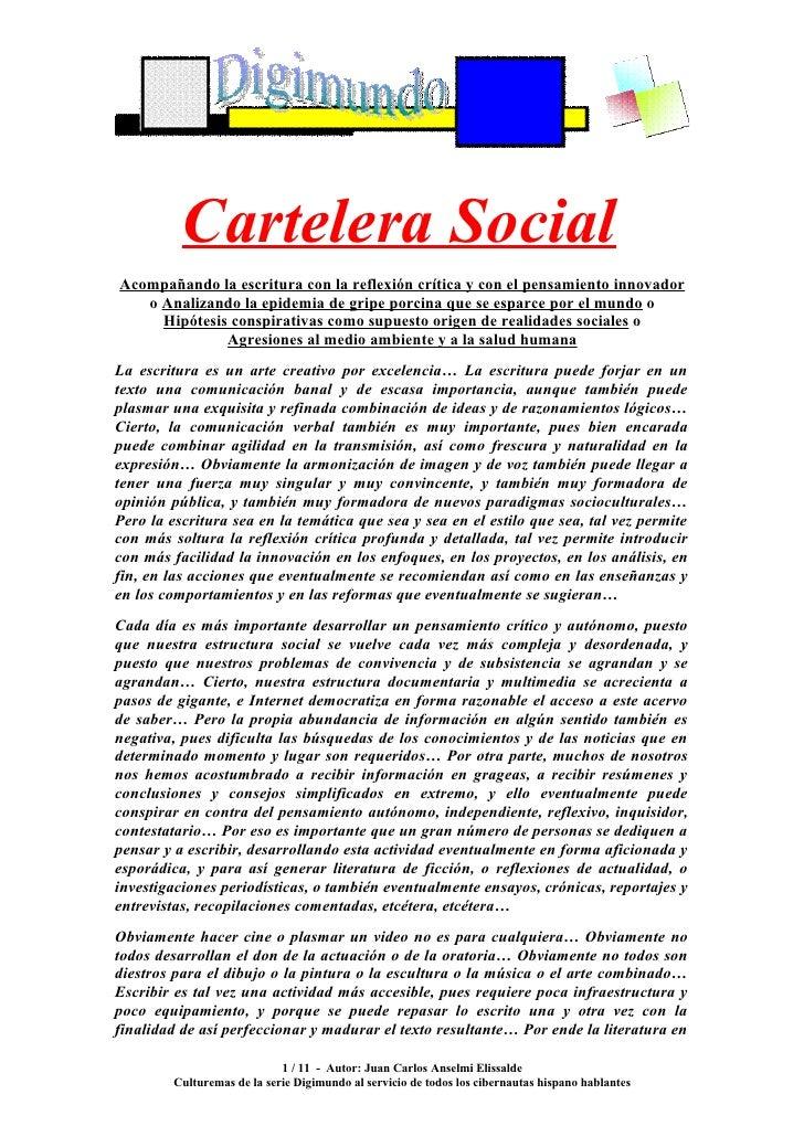 Cartelera Social Acompañando la escritura con la reflexión crítica y con el pensamiento innovador    o Analizando la epide...