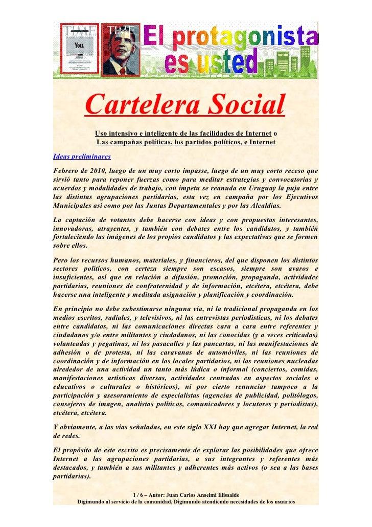 Cartelera Social                Uso intensivo e inteligente de las facilidades de Internet o                Las campañas p...