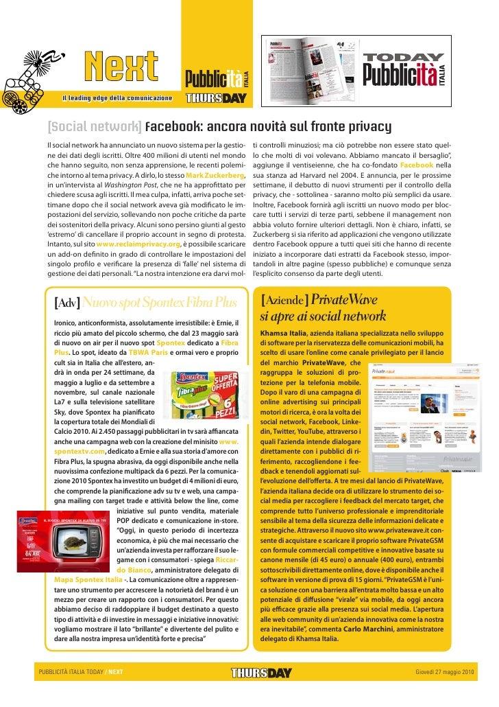 Il leading edge della comunicazione      [Social network] Facebook: ancora novità sul fronte privacy   Il social network h...