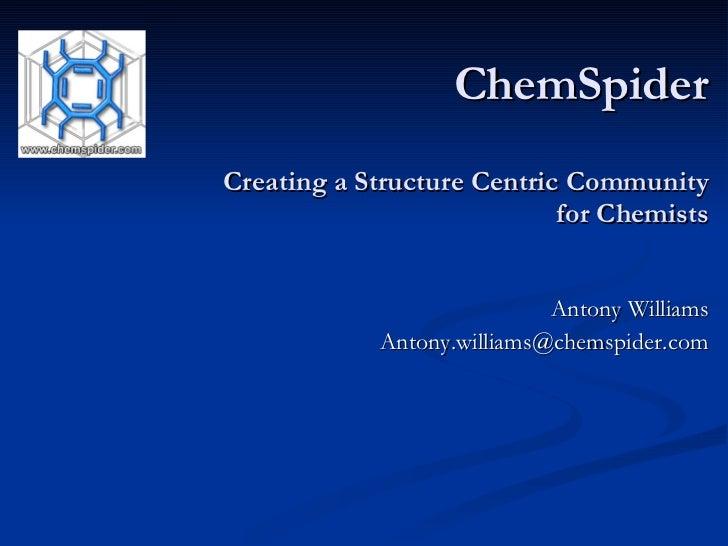 Presentation of ChemSPider at PubChem Public Meeting