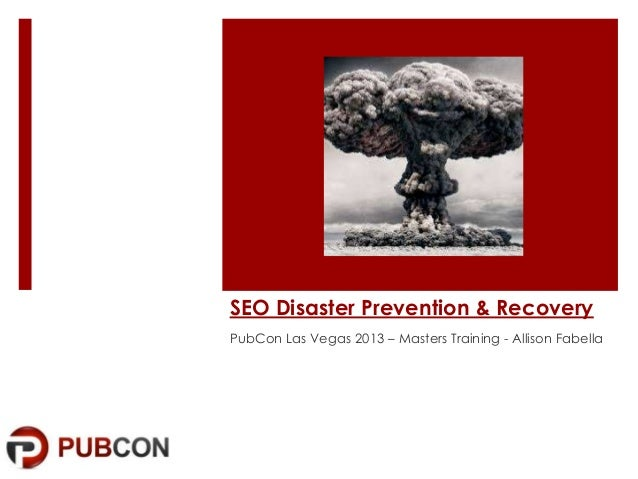 SEO Disaster Prevention & Recovery