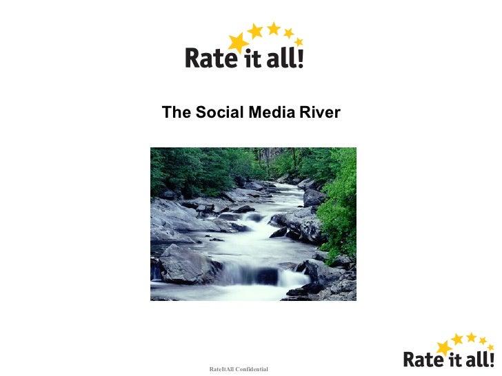 The Social Media River