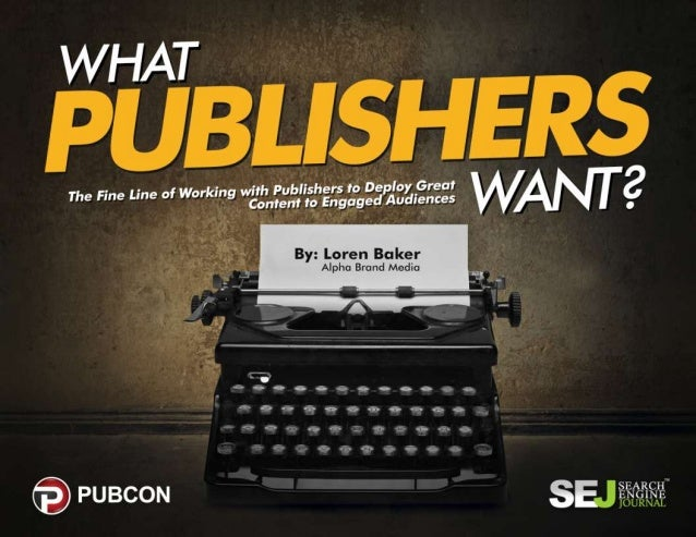 What Publishers Want - Blogger Outreach from the Publisher Perspective