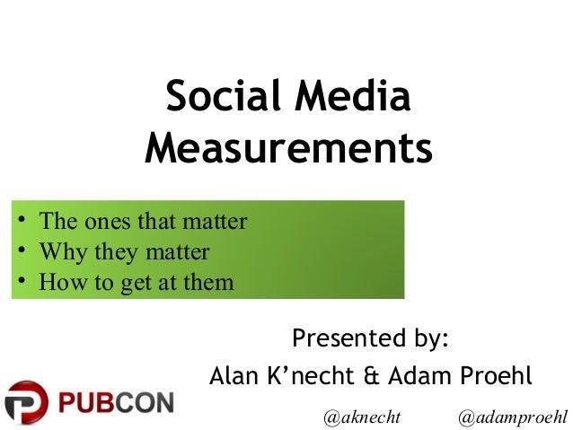 Social Analytics - Pubcon New Orleans - Alan K'necht & Adam Proehl