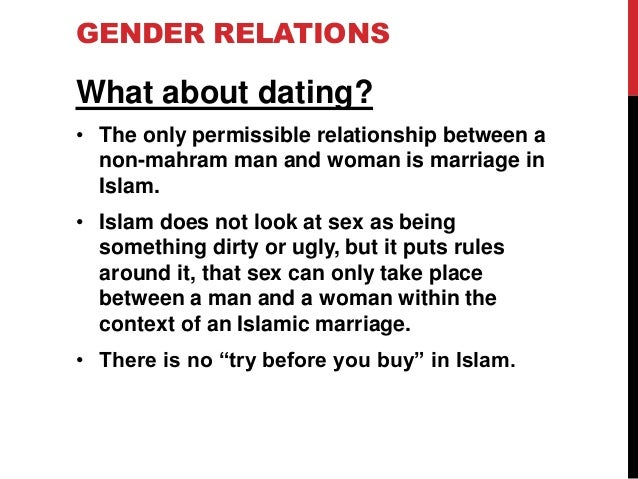 is dating prohibited in islam Courting a married woman is completely prohibited this is also the case for women who are divorced but are still in their iddah (waiting period) this applies to women who have not been divorced for the third time yet as the husband has to the right to take his wife back during the period of iddah or for the couple to reconcile in this time.