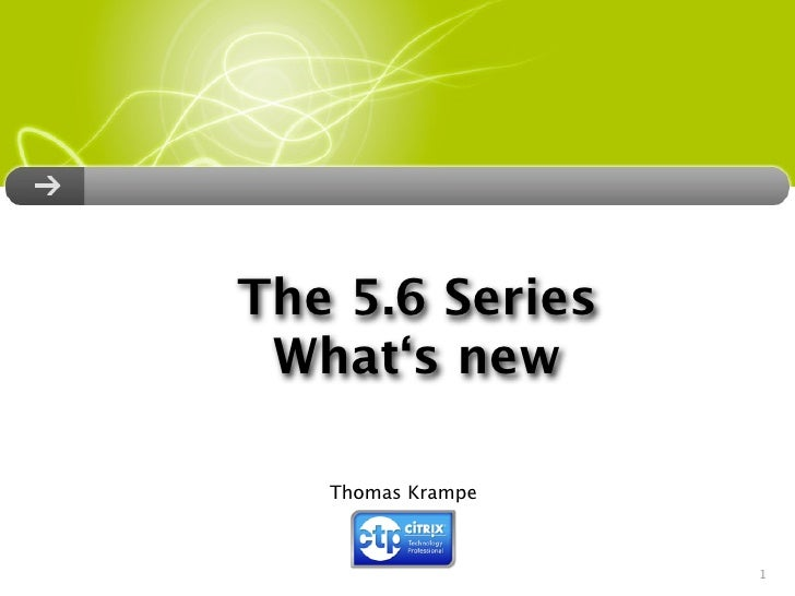 The 5.6 Series  What's new     Thomas Krampe                       1