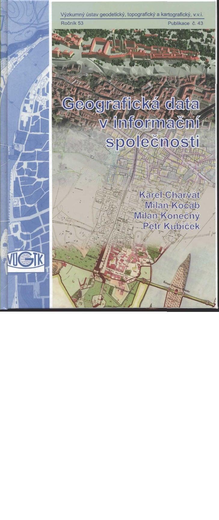 Výzkumný ústav geodetický, topografický a kartografický, v.v.i.            Geografický ústav, Přírodovědecká fakulta Masaryko...